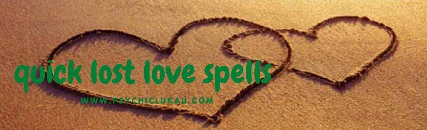 quick-lost-love-spells